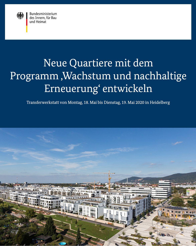 Neue Quartiere mit dem Programm 'Wachstum und nachhaltige Erneuerung' entwickeln
